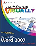Teach Yourself VISUALLY Word 2007 (Teach Yourself VISUALLY (Tech))