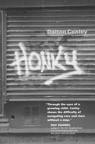 Honky by Dalton Conley (2000-10-04)