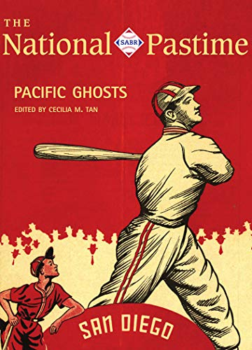 The National Pastime, 2019: Pacific Ghosts: San Diego Baseball History (National Pastime: A Review of Baseball History Book 49) (English Edition)