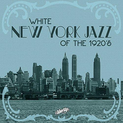 White New York Jazz of the 1920s