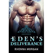 Eden's Deliverance (The Eden Series Book 4)
