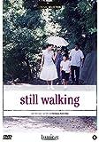 Still Walking (version longue)...