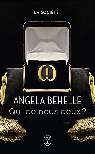 La Société (Tome 1) - Qui de nous deux ? par Angela Behelle