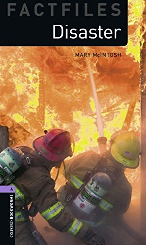 Oxford Bookworms Library Factfiles: Level 4:: Disaster!: 1400 Headwords (Oxford Bookworms ELT) por Mary Mcintosh