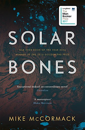Solar Bones by [McCormack, Mike]