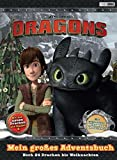 Dragons: Mein großes Adventsbuch: Noch 24 Drachen bis Weihnachten