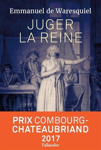 Juger la reine : 14, 15, 16 octobre 1793