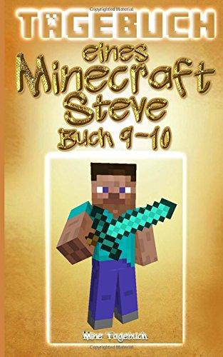 Tagebuch eines Minecraft Steve: Buch 9-10: (Inoffizielle Minecraft Buch)