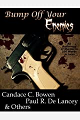 Bump Off Your Enemies Kindle Edition