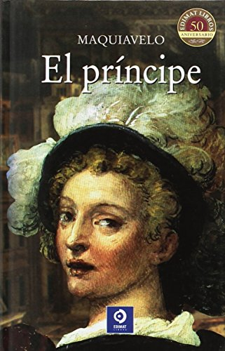 El principe (Clásicos selección) por Maquiavelo