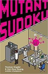 Mutant Sudoku by Thomas Snyder (2009-11-03)