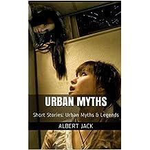 Urban Myths: Short Stories: Urban Myths & Legends