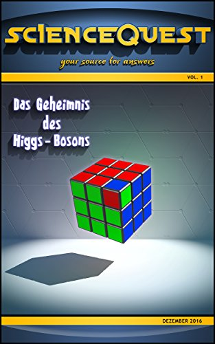 Das Geheimnis des Higgs-Bosons