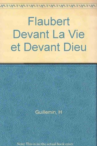 Flaubert Devant La Vie Et Devant Dieu [Pdf/ePub] eBook