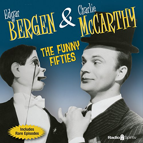 Bergen & McCarthy: The Funny Fifties  Audiolibri