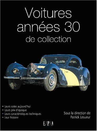 Voitures années 30 de collection par Marc-Antoine Colin