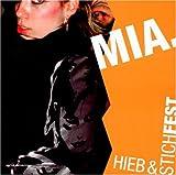 Songtexte von MIA. - Hieb & StichFEST