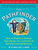 The Pathfinder: How to Choose or Change Your Career for a Lifetime of Satisfaction and Success (Touchstone Books (Paperback)) (English Edition)