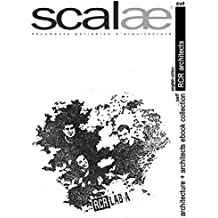RCR ARCHITECTS ...by themselves · scalae: conversation · nuances · expression (scalae architecture + architects ebook collection 5) (English Edition)