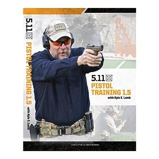 5.11 Tactical Pistol Training 1.5 Video