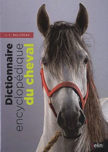 Dictionnaire encyclopédique du cheval