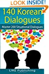 140 Korean Dialogues: Volume 7 (200 K...
