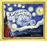 [KATIE AND THE STARRY NIGHT] by (Author)Mayhew, James on Aug-02-12