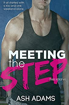 Meeting the Step by [Adams, Ash]