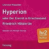 Hyperion oder Der Eremit aus Griechenland - Friedrich Hölderlin
