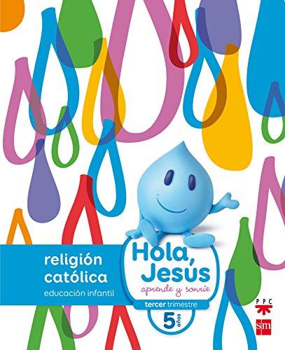 Religión católica. 5 años. Hola, Jesús: aprende y sonríe - 9788467587289 por Hortensia Muñoz Castellanos