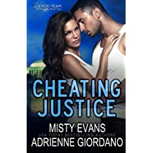 Cheating Justice (The Justice Team Series) (Volume 2) by Adrienne Giordano (2014-08-14)