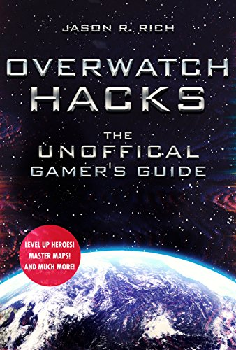 Overwatch Hacks: The Unoffical Gamer's Guide
