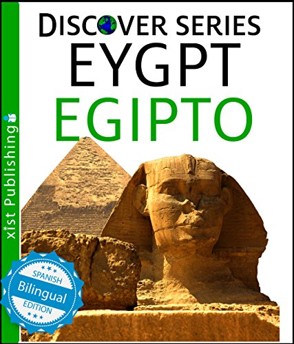 Egipto (Egypt) (Xist Kids Spanish Books) por Xist Publishing