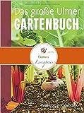 Das große Ulmer Gartenbuch