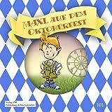 Maxl auf dem Oktoberfest (Bayernmaxl 2)