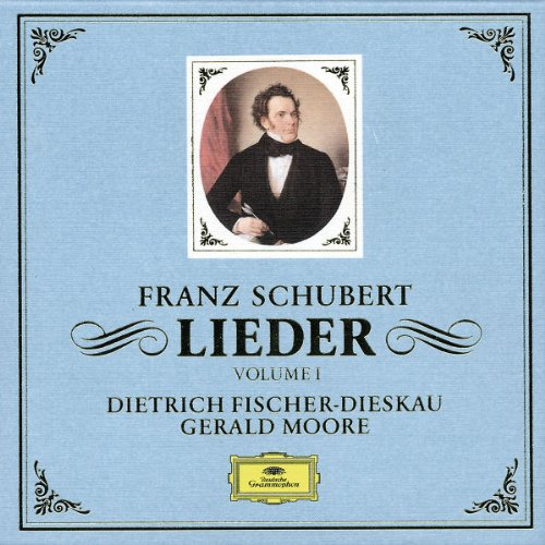 Schubert: Lieder Vol I