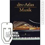 dtv-Atlas der Musik (Hardcover) inkl. praktischer Notenklammer - das beliebte Nachschlagewerk zu Musiktheorie und -gesch