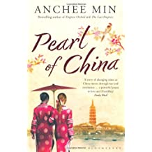 Pearl of China by Anchee Min (2011-05-12)