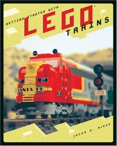 Getting Started with Lego Trains (One Off) por Jacob H. McKee