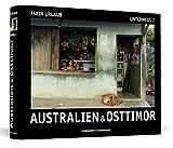 Australien & Osttimor - Unterwegs 2 - Fotografien (1. Aufl. limitiert, nummeriert und von Farin Urlaub handsigniert)