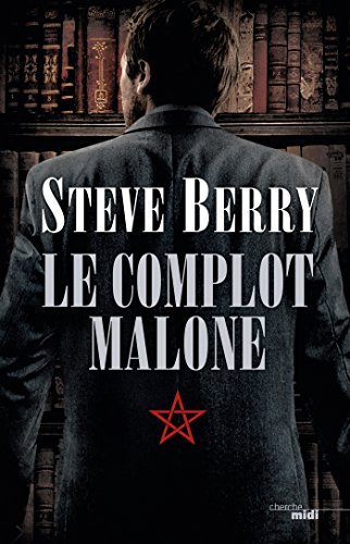 Le Complot Malone (THRILLER) (French Edition)