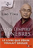 Dans l'empire des ténèbres - Un écrivain dans les geôles chinoises