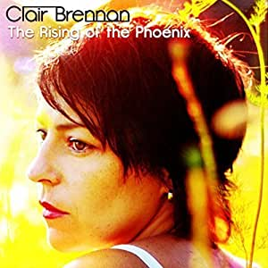 Rising of the Phoenix by Clair Brennan
