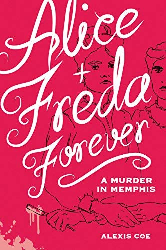 Alice + Freda Forever: A Murder in Memphis (English Edition)