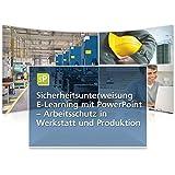 Sicherheitsunterweisung Arbeitsschutz - Werkstatt und Produktion