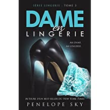 Dame en Lingerie (French Edition)