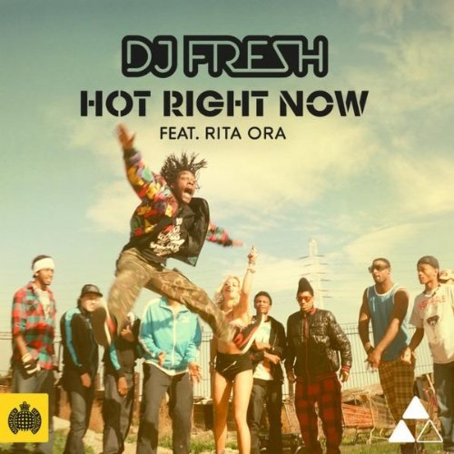 DJ Fresh Featuring Rita Ora  - Hot Right Now