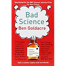 Bad Science by Ben Goldacre (2-Apr-2009) Paperback