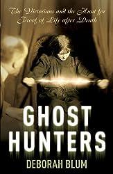 Ghost Hunters by Deborah Blum (2007-08-02)