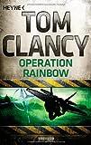 'Operation Rainbow' von Tom Clancy